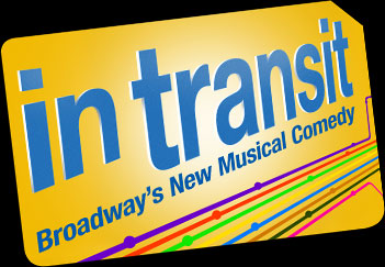 In Transit, A New Musical